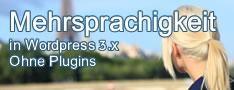 Mehrsprachigkeit ohne Plugins für Wordpress